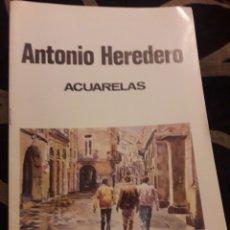 Libros de segunda mano: CATÁLOGO DE ANTONIO HEREDERO, ACUARELAS, DE 1987. Lote 217571080