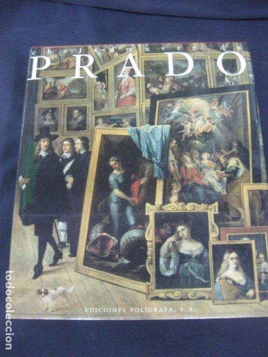 CHEFS-D'OEUVRE DU PRADO. SANTIAGO ALCOLEA BLANCH. EDICIONES POLIGRAFA, 1991. MUSEO DEL PRADO (Libros de Segunda Mano - Bellas artes, ocio y coleccionismo - Pintura)