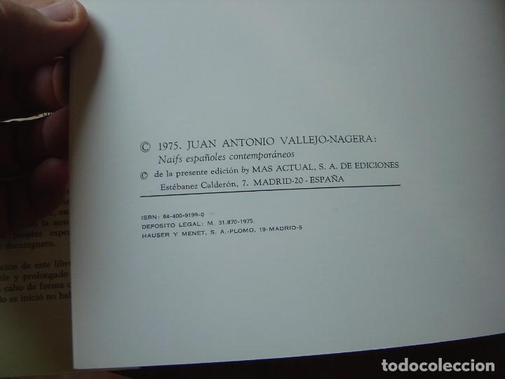 Libros de segunda mano: NAIFS ESPAÑOLES CONTEMPORANEOS. J.A. VALLEJO-NÁJERA. MAS ACTUAL SA DE EDICIONES. 1975 - Foto 4 - 217883516