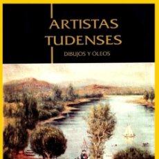 Libros de segunda mano: ARTISTAS TUDENSES. DIBUJOS Y OLEOS. TUI. TUY. ARTE. PINTURA. GALICIA. 1.000 EJEMPLARES.. Lote 217949126