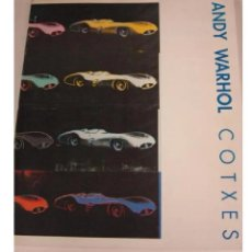 Libros de segunda mano: ANDY WARHOL COCHES - FUNDACIÓN JUAN MARCH MADRID 1991 - FUNDACION JUAN MARCH - COCHES CASTELLANO. Lote 218183575