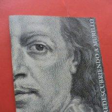 Livros em segunda mão: REDESCUBRIENDO A MURILLO. ARCHIVO HISTÓRICO PROVINCIAL DE SEVILLA. EDITA JUNTA DE ANDALUCÍA. 2018.. Lote 218197775