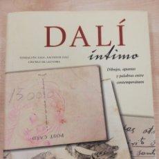 Libros de segunda mano: DALÍ ÍNTIMO. DIBUJOS, APUNTES Y PALABRAS ENTRE CONTEMPORÁNEOS.TAPAS DURAS. Lote 218651337