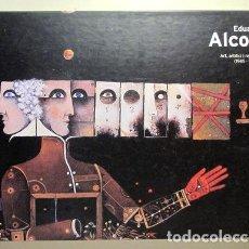 Libros de segunda mano: EDUARD ALCOY. ART, ARTIFICI I REALITAT 1945-1987 - MATARÓ 1999 - MOLT IL·LUSTRAT. Lote 219067357