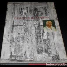 Libros de segunda mano: TORRAS. COLECCION. CATALOGO. PINTURA. PINTOR. GALICIA. CONCELLO DE VIGO 1998.. Lote 219275983
