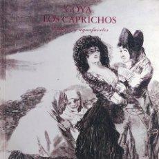 Libri di seconda mano: GOYA, LOS CAPRICHOS : DIBUJOS Y AGUAFUERTES. MADRID: CENTRAL HISPANO: ACADEMIA DE BELLAS ARTES, 1994. Lote 219353566