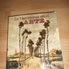Libros de segunda mano: LA NATURALEZA EN EL ARTE LAS FUENTES DEL ARTE. Lote 219515922