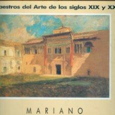 Libros de segunda mano: NUMULITE L0060 MARIANO FORTUNY MARSAL TOMO II MAESTROS DEL ARTE DE LOS SIGLOS XIX Y XX MARIÀ FORTUNY. Lote 220134313
