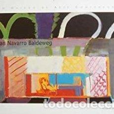 Livros em segunda mão: JUAN NAVARRO BALDEWEG XUNTA DE GALICIA, SANTIAGO DE COMPOSTELA, 2002. CARTONÉ EDITORIAL. PERFECTO. Lote 220189050