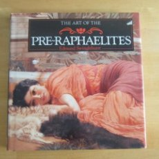 Libros de segunda mano: THE ART OF THE PRE-RAPHAELITES - EDMUND SWINGLEHURST - EDITORIAL PARRAGON 1994 - EDICIÓN EN INGLÉS. Lote 220528336