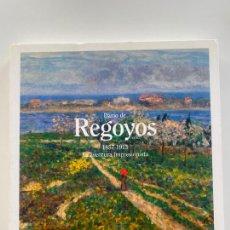 Libros de segunda mano: DARIO DE REGOYOS - 1857 - 1913 - LA AVENTURA IMPRESIONISTA - LA FABRICA - 2013. Lote 221074890