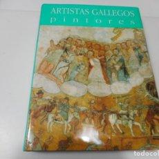 Libros de segunda mano: VV.AA ARTISTAS GALLEGOS PINTORES HASTA EL ROMANTICISMO Q3167A. Lote 221258013