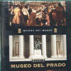 Libros de segunda mano: MUSEOS DEL MUNDO MUSEO DEL PRADO MADRID. Lote 221269986