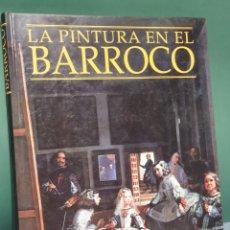 Libros de segunda mano: LA PINTURA EN EL BARROCO EDITORIAL ESPASA. Lote 221270478