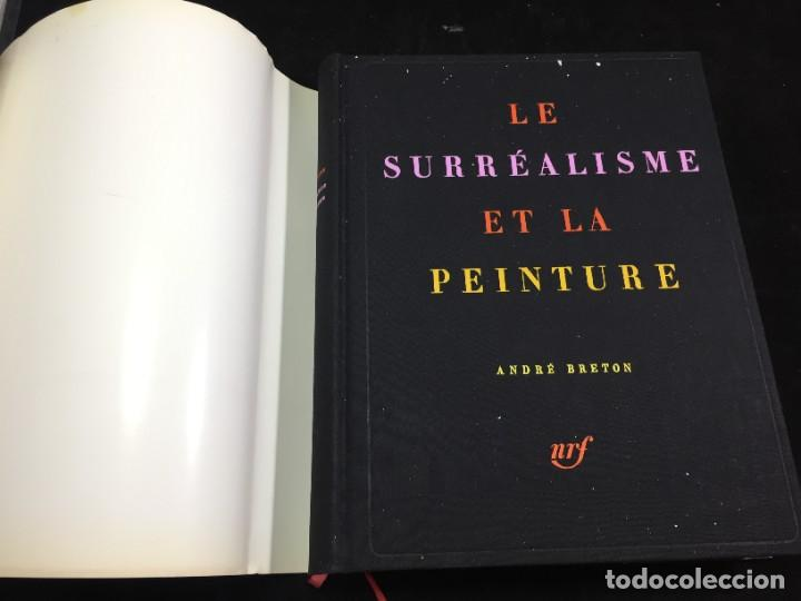 Libros de segunda mano: André BRETON Le surréalisme et la peinture. Gallimard 1965 francés Ilustrado - Foto 3 - 221486148