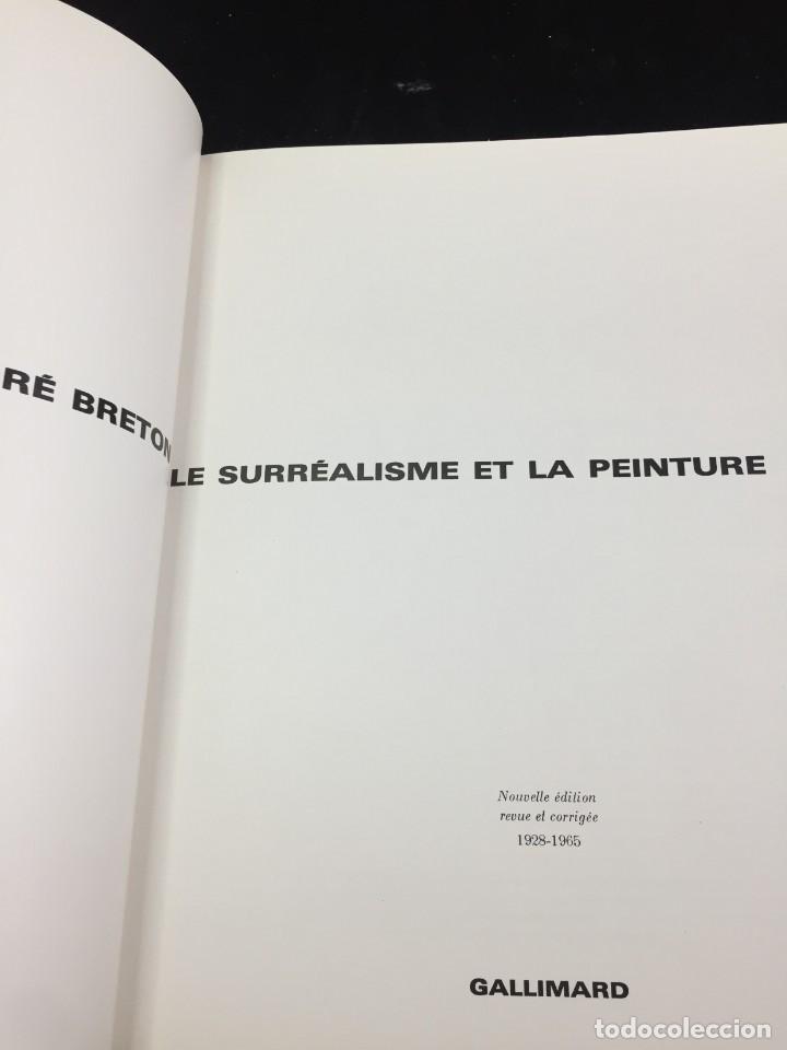 Libros de segunda mano: André BRETON Le surréalisme et la peinture. Gallimard 1965 francés Ilustrado - Foto 4 - 221486148