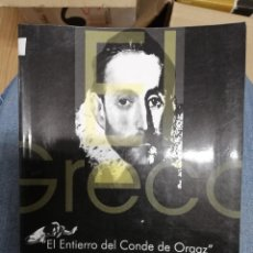 Libros de segunda mano: EL GRECO: EL ENTIERRO DEL CONDE DE ORGAZ. VENTURAS Y DESVENTURAS. J.J. PEÑALOSA. 1ª EDICIÓN. Lote 221710335