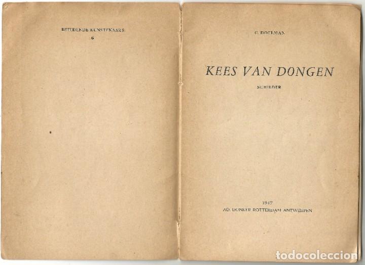 Libros de segunda mano: KEES VAN DONGEN - PINTOR - AMSTERDAM 1947 - 38 PÁGINAS - Foto 2 - 221780682