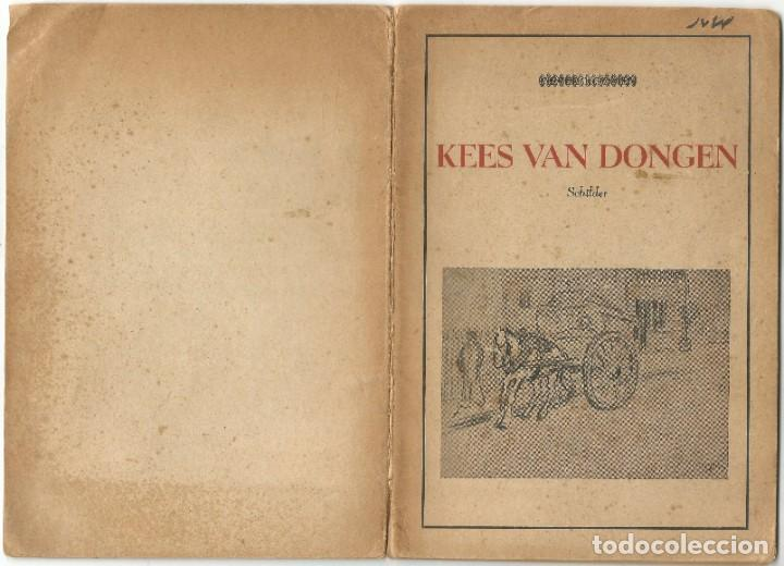 Libros de segunda mano: KEES VAN DONGEN - PINTOR - AMSTERDAM 1947 - 38 PÁGINAS - Foto 11 - 221780682