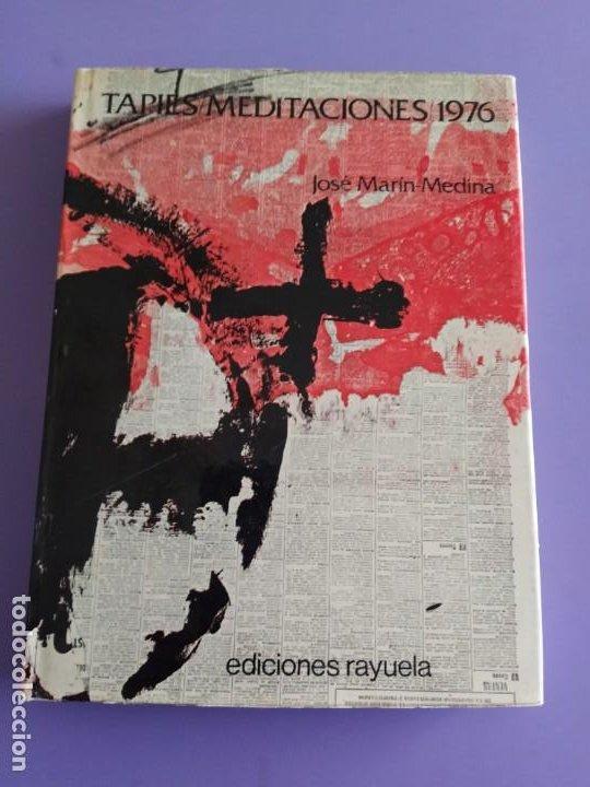 RARO LIBRO. ANTONI TÀPIES - MEDITACIONES 1976 - MARÍN-MEDINA, JOSÉ - RAYUELA 1976 - 1ª EDICIÓN. (Libros de Segunda Mano - Bellas artes, ocio y coleccionismo - Pintura)