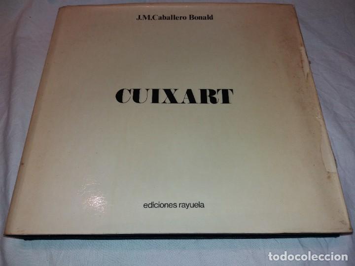 CUIXART. J.M. CABALLERO BONALD 1977, EDICIONES RAYUELA. (Libros de Segunda Mano - Bellas artes, ocio y coleccionismo - Pintura)