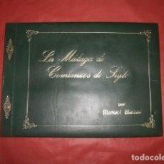 Libros de segunda mano: LA MÁLAGA DE COMIENZOS DE SIGLO - MANUEL BLASCO (1973). Lote 222333436