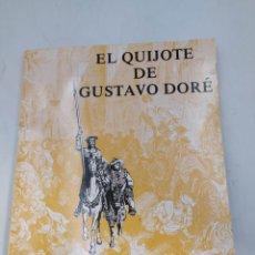 Libros de segunda mano: EL QUIJOTE DE GUSTAVO DORÉ. Lote 222472960