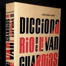 Libros de segunda mano: DICCIONARIO DE LAS VANGUARDIAS EN ESPAÑA. (1907-1936). PINTURA. ARQUITECTURA. JUAN MANUEL BONET.. Lote 294511088