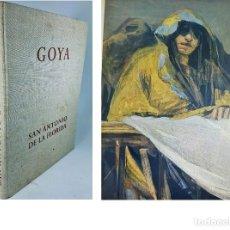 Libros de segunda mano: GOYA. LOS FRESCOS DE SAN ANTONIO DE LA FLORIDA EN MADRID. ILUSTRADO. MUY RARO. 35 CM.. Lote 222576790