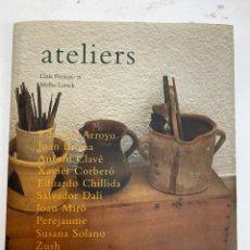 Libros de segunda mano: L-4878. ATELIERS, LLUIS PERMANYER, MELBA LEVICK. 2000.. Lote 222657096