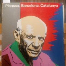 Libros de segunda mano: PICASSO, BARCELONA, CATALUNYA. JOSEP PALAU I FABRE. QUADERNS DE L'AVENÇ. BARCELONA, 1981.. Lote 222691666