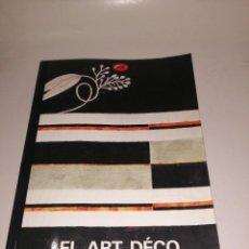 Libros de segunda mano: EL ART DÉCO , ALASTAIR DUNCAN. Lote 222844095