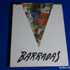 Libros de segunda mano: BARRADAS. EXPOSICIÓN ANTOLÓGICA 1890-1929.1993. Lote 222845362