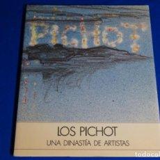 Libros de segunda mano: LOS PICHOT.UNA DINASTÍA DE ARTISTAS.1992.. Lote 222846437