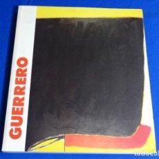 Libros de segunda mano: JOSÉ GUERRERO.CENTRO DE ARTE REINA SOFÍA.1994.. Lote 222846766