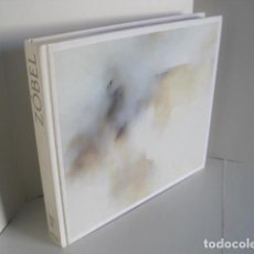 Libros de segunda mano: ZÓBEL. CATÁLOGO MUSEO REINA SOFÍA. 2003. TEXTOS PILAR DEL CASTILLO, JUAN MANUEL BONET, LUIS MUELAS.. Lote 222889161