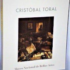 Libros de segunda mano: CRISTOBAL TORAL. PINTURAS, ACUARELAS Y DIBUJOS, 1967-2000. Lote 222955780