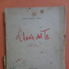 Libros de segunda mano: JOAN ABELLÓ, EJEMPLAR Nº100 ,14 AIGUAFORTS , L,HORA DEL TE, 1961, PRÓLOGO DE IGNASI AGUSTÍ,VER FOTOS. Lote 223211521