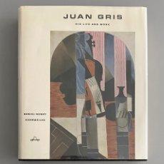 Libros de segunda mano: JUAN GRIS HIS LIFE AND WORK KAHNWEILER. Lote 223785648