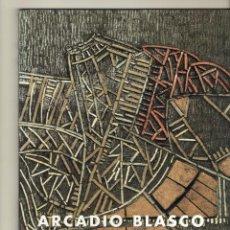 Libros de segunda mano: ARCADIO BLASCO. VARIOS. ZARAGOZA. CAJA AHORROS INMACULADA. 2001.. Lote 223857843