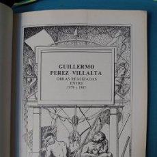 Livros em segunda mão: GUILLERMO PÉREZ VILLALTA OBRAS REALIZADAS ENTRE 1979 Y 1983. Lote 224094507