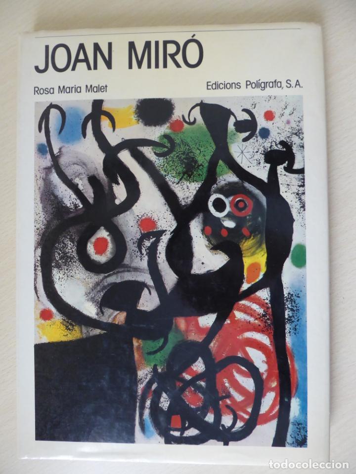 JOAN MIRÓ, PER ROSA MARIA MALET - EDICIONS POLÍGRAFA 1983, 128 PÀGINES (Libros de Segunda Mano - Bellas artes, ocio y coleccionismo - Pintura)