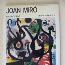 Libros de segunda mano: JOAN MIRÓ, PER ROSA MARIA MALET - EDICIONS POLÍGRAFA 1983, 128 PÀGINES. Lote 224140355