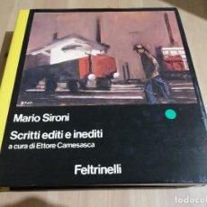 Libros de segunda mano: SCRITTI EDITI E INEDITI (MARIO SIRONI). Lote 224260187