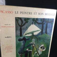 Libros de segunda mano: PICASSO; LE PEINTRE ET SON MODÈLE; SECRETS D'ALCÔVE D'UN ATELIER. HÉLÈNE PARMELIN, CERCLE D'ART 1965. Lote 224839881