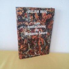 Libros de segunda mano: JULIAN RIOS - LAS TENTACIONES DE ANTONIO SAURA - MONDADORI 1991. Lote 224919276