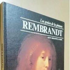 Libros de segunda mano: REMBRANDT – LOS GENIOS DE LA PINTURA EDIT. SARPE. Lote 225027720
