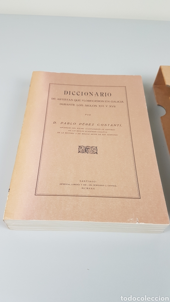 Libros de segunda mano: DICCIONARIO DE ARTISTAS QUE FLORECIERON EN GALICIA DURANTE LOS S. XVI y XVII Pablo Pérez Costanti - Foto 2 - 225197060