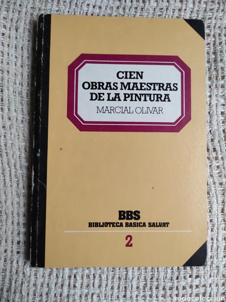 CIEN OBRAS MAESTRAS DE LA PINTURA, / MARCIAL OLIVAR (Libros de Segunda Mano - Bellas artes, ocio y coleccionismo - Pintura)