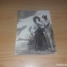 Libros de segunda mano: LIBRO. GOYA. LOS CAPRICHOS. DIBUJOS Y AGUAFUERTES. 1993. BANCO CENTRAL HISPANO. Lote 226037322